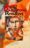 Rivalové - Janet Daileyová