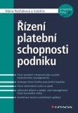 Řízení platební schopnosti podniku - Mária Režňáková