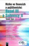 Riziko ve financích a pojišťovnictví: Basel III a Solvency II - Tomáš Cipra