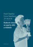 Rizikové chování ve sportu dětí a mládeže - Jiří Mudrák, ...