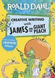 Roald Dahl: Creative Writing With James and the Giant Peach - How to Write Phenomenal Poetry - Roald Dahl