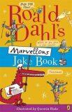 Roald Dahl´s Marvellous Joke Book - Roald Dahl
