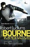 Robert Ludlum´s The Bourne Imperative - Robert Ludlum