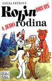 Robin druhý a jeho rodina - Zdena Frýbová, ...