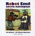 Robot Emil znovu nastupuje - Jiří Melíšek, ...