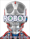 Robot: Meet the Machines of the Future - Laura Bullerová, ...