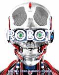 Robot. Poznej stroje budoucnosti - Clive Gifford,  Andrea Mills, ...
