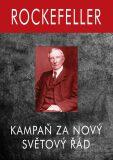 Rockefeller - Kampaň za Nový Světový Řád - Allen Gary