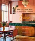 Extraordinary Interiors In Colour - Jane Rockett, Lucy St George
