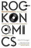 Rockonomics : How the Music Industry Can Explain the Modern Economy - Krueger Alan