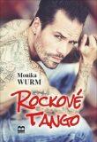 Rockové tango - Monika Wurmová