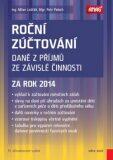 Roční zúčtování daně z příjmů ze závislé činnosti za rok 2014 - Petr Pelech, Milan Lošťák