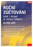 Roční zúčtování daně z příjmů ze závislé činnosti za rok 2015 - Petr Pelech, Milan Lošťák