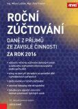 Roční zúčtování daně z příjmů ze závislé činnosti za rok 2016 - Petr Pelech, Milan Lošťák