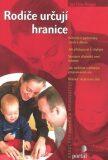 Rodiče určují hranice - Jan-Uwe Rogge
