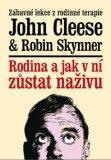 Rodina a jak v ní zůstat naživu - John Cleese, Robin Skynner