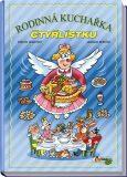 Rodinná kuchařka Čtyřlístku - Marcela Šebestová