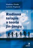 Rodinná terapie a teorie jin-jangu - Vladislav Chvála, ...