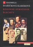 Rodinné strategie šlechty - ...