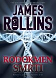 Rodokmen smrti - James Rollins