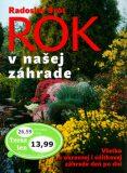 Rok v našej záhrade - Radoslav Šrot