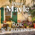 Rok v Provenci - Peter Mayle,  Pavel Soukup