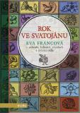 Rok ve Svatojánu - Eva Francová