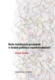 Role lokálních projektů v české politice zaměstnanosti - Pavel Horák