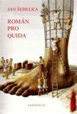 Román pro Quida - Jan Šebelka