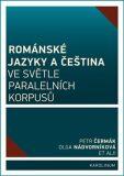 Románské jazyky a čeština ve světle paralelních korpusů - Petr Čermák, ...