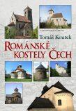 Románské kostely Čech - Tomáš Koutek
