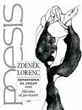 Romantismus XX. století aneb Márinka od parchantů - Zdeněk Lorenc