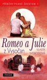 Romeo a Julie z Vysočan - Vlasta Svobodová