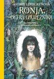 Ronja, dcera loupežníka - Astrid Lindgrenová, ...