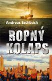 Ropný kolaps - Andreas Eschbach