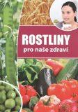 Rostliny pro naše zdraví - EXBOOK