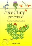 Rostliny pro zdraví - Jindřich Krejča, ...