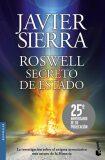 Roswell Secreto de Estado - Javier Sierra