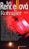 Rotvajler - Ruth Rendellová