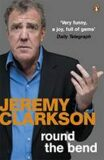 Round the Bend - Jeremy Clarkson