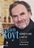 Royt Jan - Krajinami umění - Jan Royt, Martin Bedřich