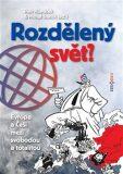 Rozdělený svět - Petr Hlaváček, ...