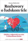 Rozhovory o ľudskom tele - Zuzana Matkovská