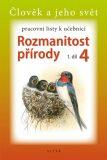 Pracovní listy k učebnici Rozmanitost přírody 4, 1. díl - kolektiv autorů