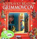 Rozprávky bratov Grimmovcov - Jacob Grimm, Wilhelm Grimm