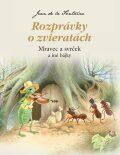 Rozprávky o zvieratách - Mravec a svrček - Jean de La Fontaine