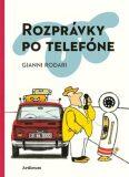 Rozprávky po telefóne - Gianni Rodari, Vladimír Fuka