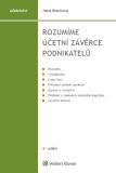 Rozumíme účetní závěrce podnikatelů - 4. vydání - Hana Březinová