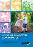 Rozvíjíme pohybovou koordinaci dětí - Markéta Kubecová, ...