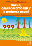 Rozvoj grafomotoriky a podpora psaní - Milena Lipnická